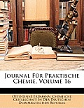 Journal Fr Praktische Chemie, Volume 16