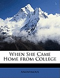 When She Came Home from College