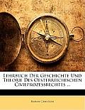 Lehrbuch Der Geschichte Und Theorie Des Oesterreichischen Civilprozessrechtes ...