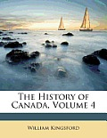 The History of Canada, Volume 4