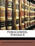 Publications, Volume 8