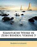 Smmtliche Werke in Zehn Bnden, Volume 5