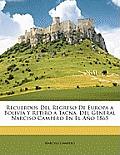 Recuerdos del Regreso de Europa a Bolivia y Retiro a Tacna, del General Narciso Campero En El Ao 1865
