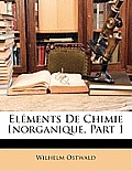 Elments de Chimie Inorganique, Part 1