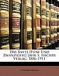 Das Xxvte [Fnf Und Zwanzigste] Jahr S. Fischer Verlag, 1886-1911