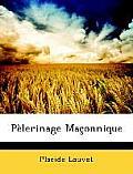 Plerinage Maonnique