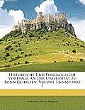 Historische Und Philologische Vortrge, an Der Universitt Zu Bonn Gehalten, Volume 1, Part 1