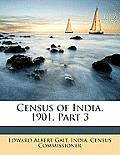Census of India, 1901, Part 3