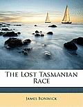 The Lost Tasmanian Race