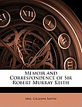 Memoir and Correspondence of Sir Robert Murray Keith