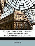 Kunst Und Alterthum in Elsass-Lothringen: Beschreibende Statistik