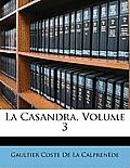 La Casandra, Volume 3
