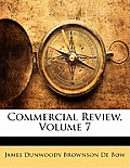 Commercial Review, Volume 7