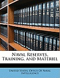 Naval Reserves, Training, and Matriel