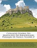 Catalogue General Des Manuscrits Des Bibliothques Publiques de France, Volume 27