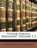 V?stnk ?Eskch Professor?, Volumes 1-2