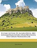 Ultime Lettere Di Jacopo Ortis: Mit Grammatikalischen Erluterungen Und Einem Wrterbuche