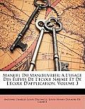 Manuel Du Manuvrier: A L'Usage Des Lves de L'Ecole Navale Et de L'Cole D'Application, Volume 3
