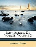 Impressions de Voyage, Volume 2