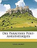Des Paralysies Post-Anesthsiques