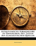 Altslovenische Formenlehre in Paradigmen: Mit Texten Aus Glagolitischen Quellen