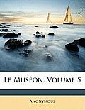 Le Muson, Volume 5