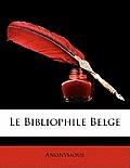 Le Bibliophile Belge