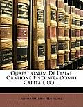 Quaestionum de Lysiae Oratione Epicratea (XXVII) Capita Duo ...