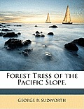 Forest Tress of the Pacific Slope.