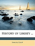 History of Liberty ...