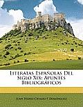 Literatas Espaolas del Siglo XIX: Apuntes Bibliogrficos