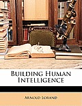 Building Human Intelligence