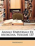Annali Universali Di Medicina, Volume 137