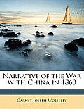 Narrative of the War with China in 1860