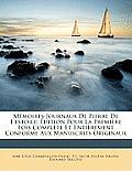 Mmoires-Journaux de Pierre de L'Estoile: Dition Pour La Premire Fois Complte Et Entirement Conforme Aux Manuscrits Originaux