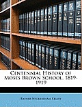 Centennial History of Moses Brown School, 1819-1919