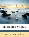 Benighted Mexico