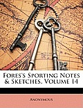 Fores's Sporting Notes & Sketches, Volume 14