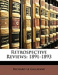 Retrospective Reviews: 1891-1893