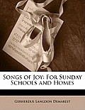 Songs of Joy: For Sunday Schools and Homes