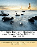 The New England Historical and Genealogical Register, Volume 66