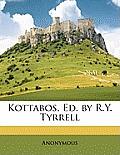 Kottabos, Ed. by R.Y. Tyrrell
