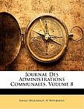 Journal Des Administrations Communales, Volume 8