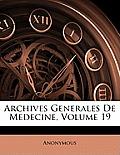 Archives Generales de Medecine, Volume 19