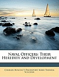 Naval Officers: Their Heredity and Development