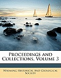 Proceedings and Collections, Volume 3