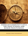 American Community Civics for High Schools and Junior High Schools