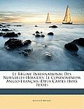 Le Rgime International Des Nouvelles-Hbrides: Le Condominium Anglo-Franais (Deux Cartes Hors Texte)