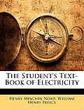 The Student's Text-Book of Electricity