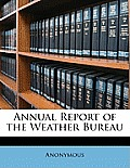 Annual Report of the Weather Bureau
